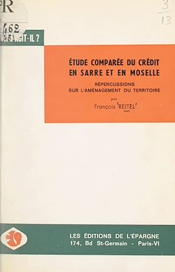 Download the eBook: Étude comparée du système de crédit en Sarre et en Moselle et répercussions sur l'aménagement du territoire