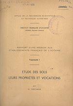Téléchargez le livre :  Rapport d'une mission aux Établissements français de l'Océanie (1). Étude des sols, leurs propriétés et vocations