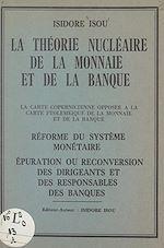 Download this eBook La théorie nucléaire de la monnaie et de la banque