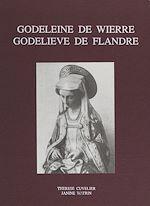 Téléchargez le livre :  Godeleine de Wierre, Godelieve de Flandre
