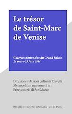 Download this eBook Le trésor de Saint-Marc de Venise