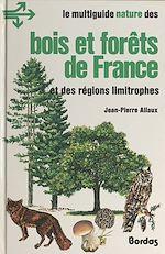 Download this eBook Bois et forêts de France