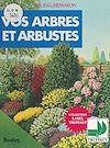 Télécharger le livre :  Les arbres et arbustes