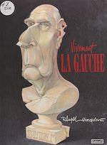 Download this eBook Vivement la Gauche
