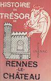 Télécharger le livre :  Histoire du trésor de Rennes-le-Château