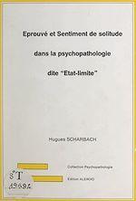 """Téléchargez le livre :  Éprouvé et sentiment de solitude dans la psychopathologie dite """"État-limite"""""""