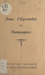 Téléchargez le livre :  Pour l'apostolat des campagnes