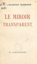 Téléchargez le livre :  Le miroir transparent