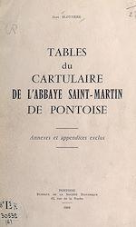 Download this eBook Tables du « Cartulaire de l'abbaye Saint-Martin de Pontoise »