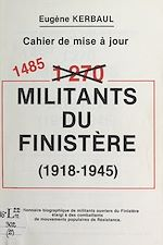 Download this eBook 1485 militants du Finistère, 1918-1945
