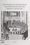 Télécharger le livre :  Guide pratique des visites pastorales des diocèses bourguignons des origines à la Révolution