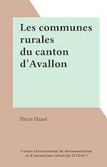 Download this eBook Les communes rurales du canton d'Avallon