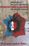 Télécharger le livre :  Mémorial de la Résistance et des victimes du nazisme en Haute-Vienne