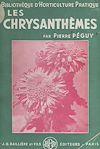 Les chrysanthèmes et leur culture