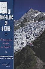 Download this eBook Le tour du Mont-Blanc en 8 jours