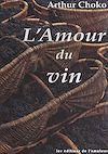 Télécharger le livre :  L'amour du vin