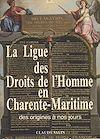 Télécharger le livre :  La Ligue des droits de l'homme en Charente-Maritime