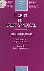Download this eBook L'abus du droit syndical