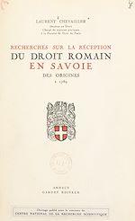 Download this eBook Recherches sur la réception du droit romain en Savoie, des origines à 1789