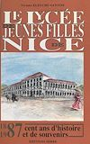 Télécharger le livre :  Le lycée de jeunes filles de Nice, 1887-1987