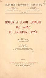 Download this eBook Notion et statut juridique des cadres de l'entreprise privée