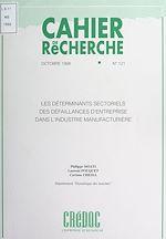 Download this eBook Les déterminants sectoriels des défaillances d'entreprise dans l'industrie manufacturière