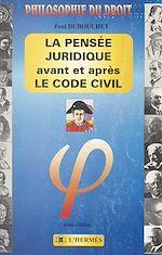 Download this eBook La pensée juridique avant et après le Code civil