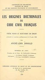 Download this eBook Les origines doctrinales du Code civil français