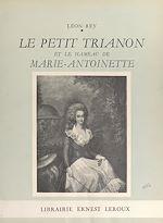 Download this eBook Le Petit Trianon et le Hameau de Marie-Antoinette