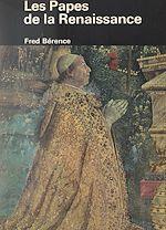 Téléchargez le livre :  Les Papes de la Renaissance