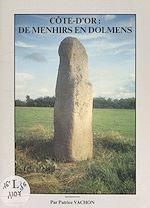 Download this eBook Côte d'Or : de menhirs en dolmens