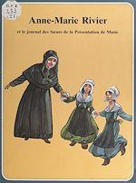 Download this eBook Anne-Marie Rivier et le journal des sœurs de la présentation de Marie