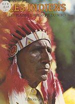 Download this eBook Les Indiens des plaines d'Amérique du Nord
