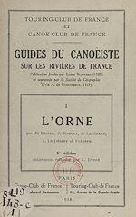 Download this eBook Guides du canoëiste sur les rivières de France (1). L'Orne