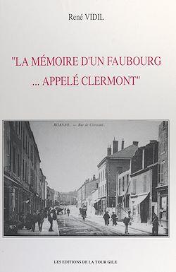 Download the eBook: La mémoire d'un faubourg... appelé Clermont