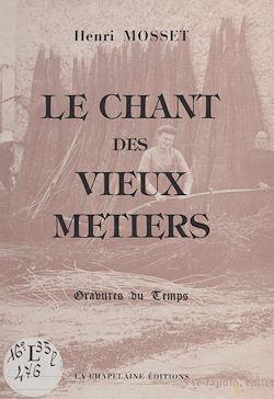 Download the eBook: Le chant des vieux métiers