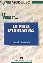 Download this eBook Vous et la prise d'initiatives