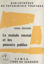 Download this eBook Le malade mental et les pouvoirs publics