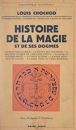 Download this eBook Histoire de la magie et de ses dogmes