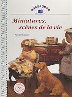 Download this eBook Miniatures, scènes de la vie
