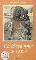 Download this eBook La Vierge noire de Paris