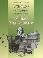 Download this eBook Promenades en Normandie avec William Shakespeare