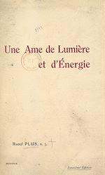 Téléchargez le livre :  Une âme de lumière et d'énergie : Mère Marie-Thérèse (Louise Bader)