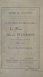 Téléchargez le livre :  Le Père Alexis Hanrion, de la Compagnie de Jésus, 1880-1920