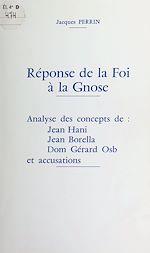 Téléchargez le livre :  Réponse de la Foi à la Gnose
