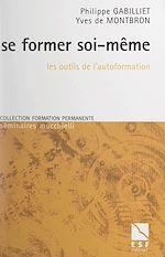 Download this eBook Se former soi-même