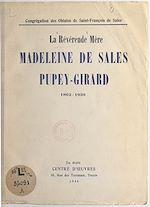 Download this eBook La Révérende Mère Madeleine de Sales Pupey-Girard, 1862-1939
