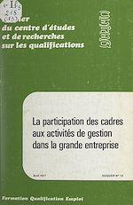 Download this eBook La participation des cadres aux activités de gestion dans la grande entreprise