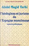 Télécharger le livre :  Théologiens et juristes de l'Espagne musulmane