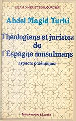 Téléchargez le livre :  Théologiens et juristes de l'Espagne musulmane
